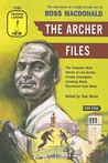 The Archer Files: The Complete Short Stories of Lew Archer, Private Investigator, Including Newly Discovered Case Notes