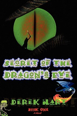 Secret of the Dragon's Eye: Book One