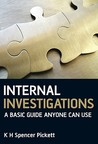 Internal Investigations: A Basic Guide Anyone Can Use