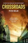 Crossroads: The End of Wild Capitalism & the Future of Humanity