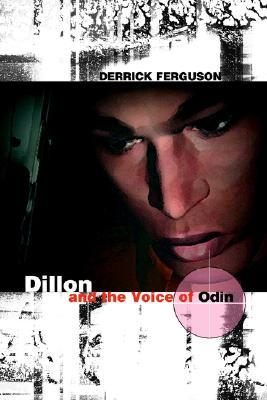 Dillon and the Voice of Odin by Derrick Ferguson