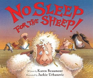 No Sleep for the Sheep! by Karen Beaumont