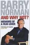 And Why Not?: Memoirs of a Film Lover