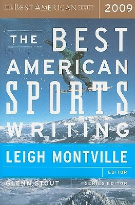 The Best American Sports Writing 2009 by Leigh Montville