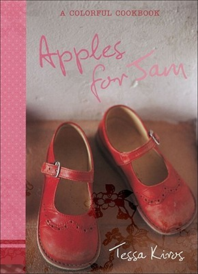 Apples for Jam by Tessa Kiros