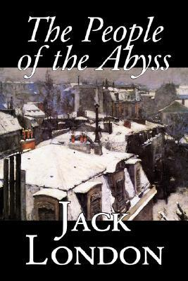 The People of the Abyss by Jack London