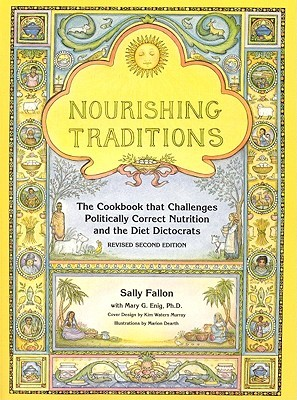 Nourishing Traditions by Sally Fallon Morell
