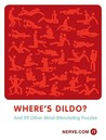 Where's Dildo?: And 99 Other Mind-Stimulating Puzzles