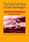 The Lost Gold Mine of Juan Mondragón: A Legend from New Mexico performed by Melaquías Romero