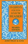 McGuffey's Fourth Eclectic Reader
