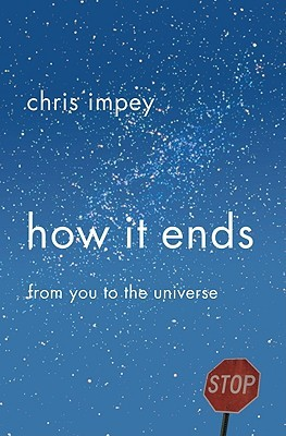 How It Ends by Chris Impey