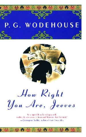 How Right You Are, Jeeves by P.G. Wodehouse