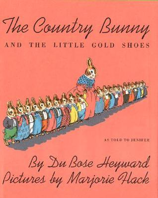 The Country Bunny and the Little Gold Shoes by DuBose Heyward