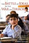 The Battle of Ideas in the War on Terror: Essays on U.S. Public Diplomacy in the Middle East