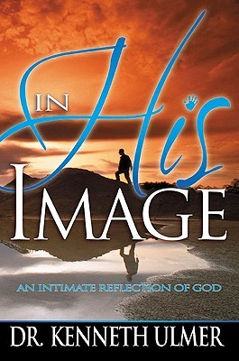 In His Image by Kenneth Ulmer