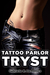 Tattoo Parlor Tryst