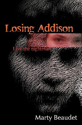 Losing Addison by Marty Beaudet