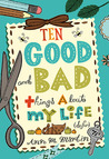 Ten Good and Bad Things About My Life by Ann M. Martin