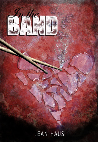 In the Band by Jean Haus