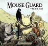 Mouse Guard: The Black Axe (Mouse Guard, #0.5)
