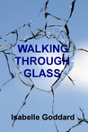 Walking Through Glass