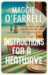 Instructions for a Heatwave by Maggie O'Farrell