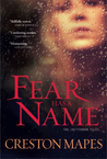 Fear Has a Name (The Crittendon Files, #1)