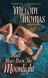 Must Have Been the Moonlight (Donally Family, #2)