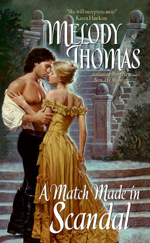 A Match Made in Scandal by Melody Thomas