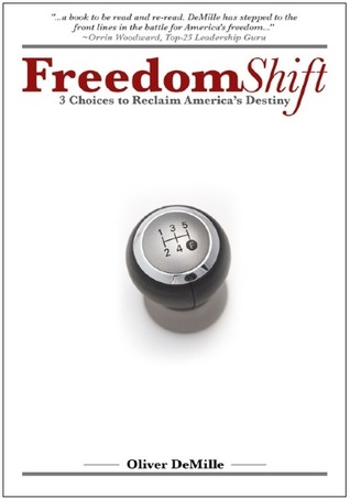 Freedom Shift by Oliver DeMille
