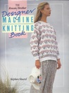 Rowan/Brother Designer Machine Knitting Book