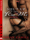 Shut Up And Kiss Me: Hot Down Under