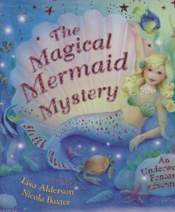 The Magical Mermaid Mystery by Nicola Baxter