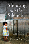 Shouting into the Silence: Fighting for People At Risk