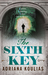 The Sixth Key (Rosicrucian ...