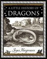 A Little History of Dragons by Joyce Hargreaves