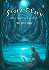 Fiona Thorn and the Carapacem Spell by Jen Barton