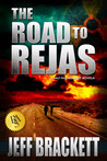 The Road to Rejas