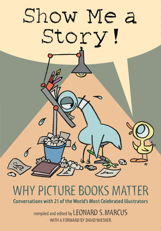 Show Me a Story! by Leonard S. Marcus