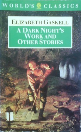 A Dark Night's Work and Other Stories by Elizabeth Gaskell