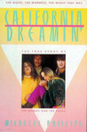California Dreamin': The True Story of the Mamas and the Papas The Music, the Madness, the Magic that was