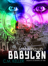 Screwing Up Babylon (Screwing Up Time, #2)