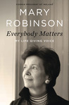 Everybody Matters: My Life Giving Voice