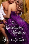 The Misbehaving Marquess (Nottinghamshire, #2)