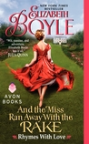 And the Miss Ran Away With The Rake (Rhymes With Love, #2)