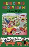Here Comes Noddy Again (Noddy classic library)