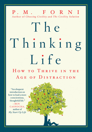 The Thinking Life by P.M. Forni