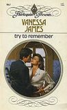 Try To Remember (Harlequin Presents, No 961)