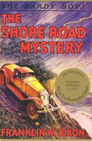 The Shore Road Mystery by Franklin W. Dixon