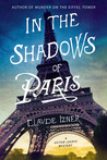 In the Shadows of Paris: A Victor Legris Mystery